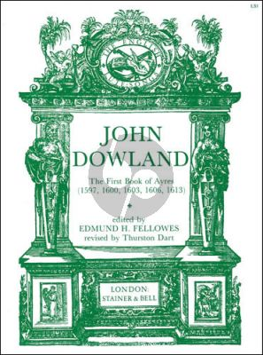 Dowland First book of Ayres (1597 , 1600 , 1603 , 1606 and 1613) (Followed/Dart) (Voice-Piano or Lute)