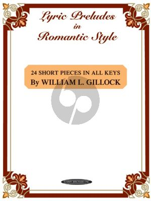 Gillock Lyric Preludes in Romantic Style (24 Short Piano Pieces in All Keys) Piano solo