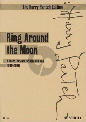Partch Ring around the Moon - A Dance Fantasm for Here and Now Narrator and Ensemble Score