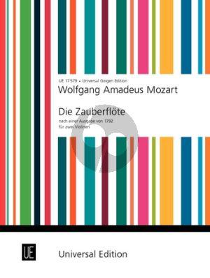 Mozart Die Zauberflote (nach einer Ausgabe von 1792) 2 Violinen