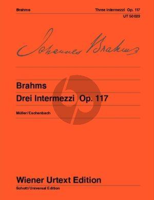 Brahms 3 Intermezzi Op. 117 Klavier (Muller-Eschenbach Wiener-Urtext) (Wiener-Urtext)