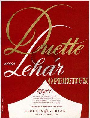 Lehar Duette aus Operetten Vol.1 2 Singstimmen-Klavier