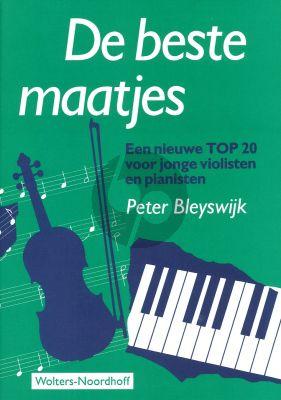 De Beste Maatjes Viool - Piano (Een nieuwe Top 20 voor jonge violisten en pianisten)