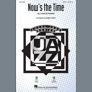 Now's the Time (arr. Kirby Shaw) - Bass