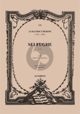 Boccherini 6 Fugues G.73 for 2 Vio;loncellos (Edited by Aldo Pais)