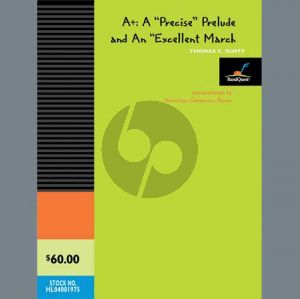 """A+: A """"Precise"""" Prelude and an """"Excellent"""" March - Bb Trumpet 1"""