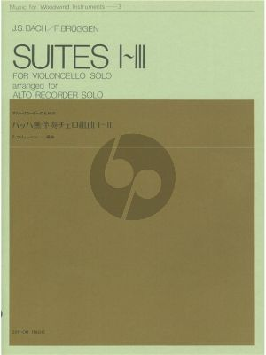 Bach Suites I-III (orig. Cello arr. for Treble Recorder) (Zen On) (Frans Bruggen)