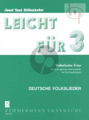 Leicht fur Drei Vol.2 Deutsche Volkslieder