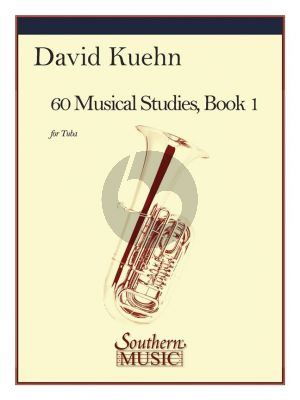 Kuehn 60 Musical Studies Vol.1 Tuba (based on the Vocalises of Concone and Marchesi)