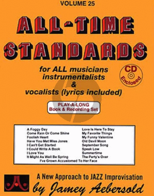 Aebersold Jazz Improvisation Vol.25 All-Time Standards for Any C, Eb, Bb, Bass Instrument or Voice - Intermediate/Advanced (Bk-Cd)