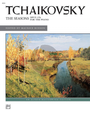 Tchaikovsky The Seasons Op.37/B Piano solo (edited by Maurice Hinson)