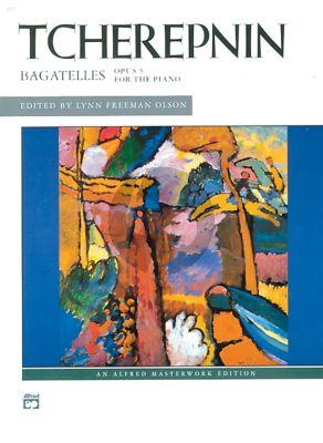 Tcherepnin Bagatelles Opus 5 Piano solo (edited by Lynn Freeman Olson)