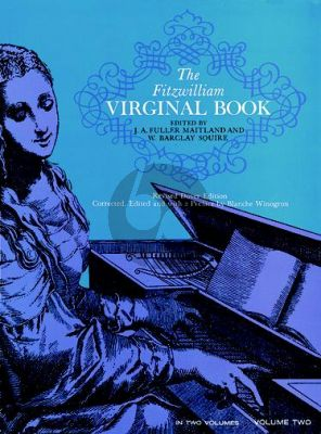 The Fitzwilliam Virginal Book Vol.2 (edited by J.Fuller Maitland and W.B. Squire)