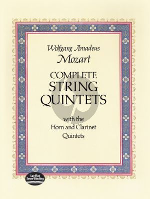 Complete String Quintets: with the Horn and Clarinet Quintets Full Score
