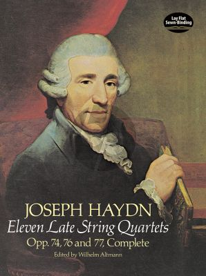 Haydn Eleven Late String Quartets, Opp. 74, 76 and 77