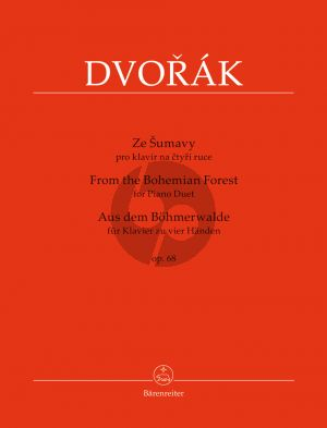 Dvorak Aus dem Bohmerwalde (From the Bohemian Forest) Op.68 Piano 4 Hands (edited by Antonin Cubr) (Barenreiter-Urtext)