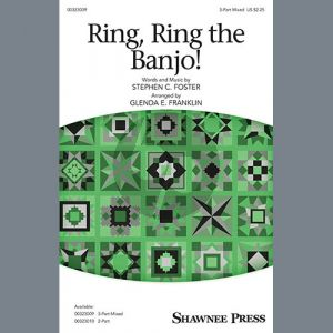 Ring, Ring The Banjo! (arr. Glenda E. Franklin)