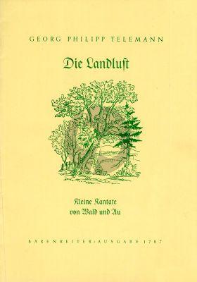 Die Landlust (Kleine Kantate von Wald und Au aus Moralische Kantaten III) Mittelstimme-Flöte-Bc