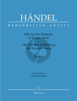 Handel Ode for the Birthday of Queen Anne HWV 74 (Ode fur den Geburtstag der Konigin Anna) (Vocal Score)