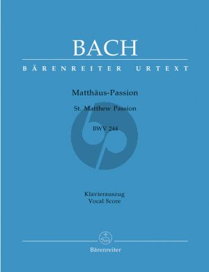 Bach Matthaus Passion BWV 244 Vocal Score (edited by A.Durr) (Urtext der Neuen Bach-Ausgabe) (germ./engl.) (Barenreiter)
