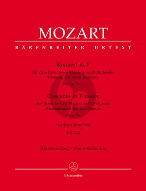 """Mozart Concerto No. 7 F-major KV 242 """"Lodron Concerto"""" for Three or Two Pianos and Orchestra (piano reduction) (Douglas Woodfull-Harris)"""