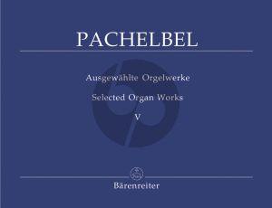 Pachelbel Ausgewahlte Orgelwerke Vol.5 (Herausgegeben von Wolfgang Stockmeier)