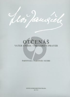 Janacek Vater Unser (Otcenas) Gemischtes Chor-Harfe-Orgel Partitur