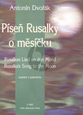 Dvorak Rusalka's Lied an den Mond Hohe Stimme (aus Rusalka) (English/Deutsch/Tsjechisch)