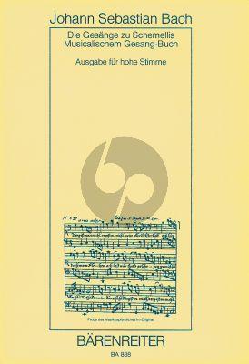 Bach Gesänge Schemellis zum Musicalischem Gesangbuch Hohe Stimme (mit 6 Lieder aus dem Klavierbüchlein für Anna Magdalena Bach (BWV 439–507,511–514,516,517))