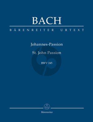 Bach Johannes Passion BWV 245 Soli-Choir-Orchestra (Study Score) (Urtext der Neuen Bach-Ausgabe)