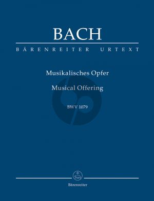 Bach Musikalisches Opfer (Musical Offering) BWV 1079 Study Score