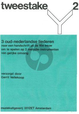 Tweestake Vol. 2 3 oud Nederlandse Liederen from the 16th Century 2 Recorders equal size