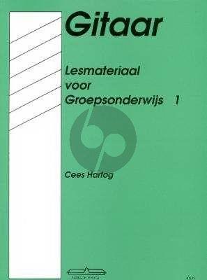 Hartog Lesmateriaal voor Groepsonderwijs Vol.1 Gitaar