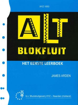 Arden Altblokfluit Vol.1
