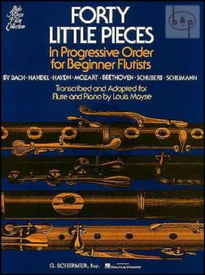 40 Little Pieces in Progressive Order for Beginner Flutists for Flute and Piano