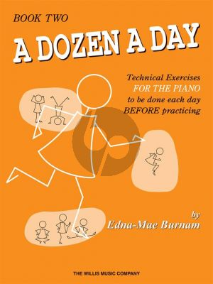 Burnam Dozen a Day Vol. 2 Piano (Technical Exercises to be done each Day before Practicing)