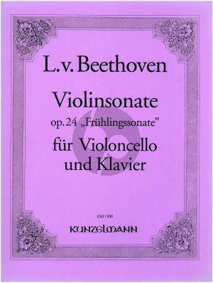 Beethoven Sonate Op. 24 (Fruhlingssonate) Violoncello und Klavier (Original fur Violine) (transcr. Orcar Hartwieg)