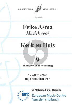 Asma Kerk en Huis Vol. 9 Fantasie over de Avondzang voor Orgel