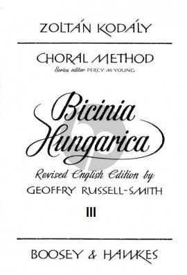 Kodaly Bicinia Hungarica Vol.3 60 Progressive two-part Songs (English Edition) (edited by Geoffrey Russell-Smith)