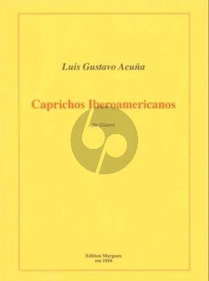 Acuna Caprichos Iberoamericanos Gitarre