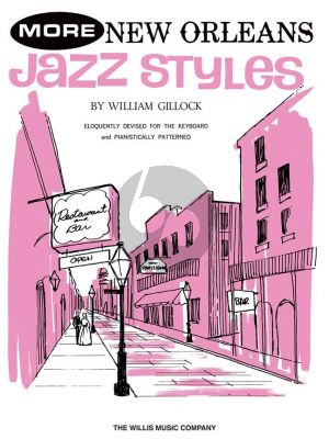 Gillock More New Orleans Jazz Styles