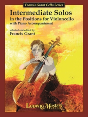 Grant Intermediate Solos in the Positions for Cello (with piano accompaniment)