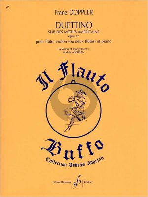 Doppler Duettino sur des motifs Americains Op.37 Flute-Violin[Flute]-Piano (Andras Adorjan)