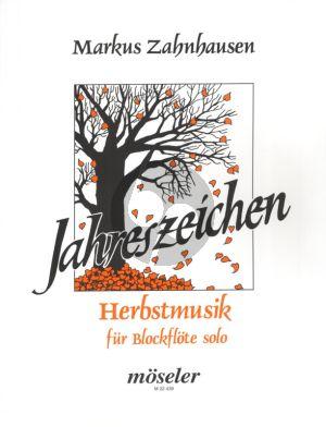Zahnhausen Jahreszeichen: Herbstmusik Blockflöte solo (S/A)