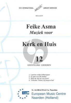 Asma Kerk en Huis Vol. 12 12 Geestelijke Liederen voor Orgel
