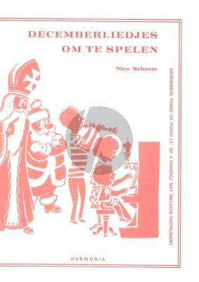 Schutte Decemberliedjes om te Spelen Piano 4 hd. (zeer eenv.)