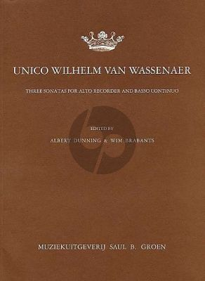 Wassenaer 3 Sonatas for Alto Recorder and Basso Continuo (edited by Albert Dunning and Wim Brabants)