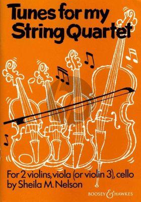 Nelson Tunes for my String Quartet (Score/Parts)