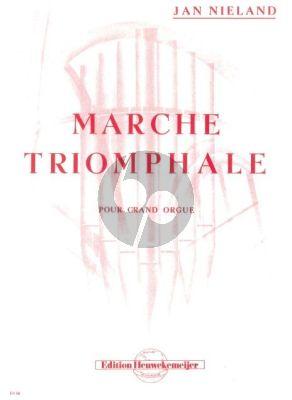 Nieland Marche Triomphale pour Grand Orgue