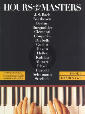 Hours with the Masters Vol.1 Piano (Dorothy Bradley)